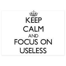 Keep Calm by focusing on Useless Invitations
