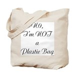 NO, I'M NOT A PLASTIC BAG #2 Tote Bag