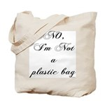NO, I'M NOT A PLASTIC BAG #9 Tote Bag