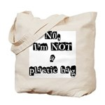NO, I'M NOT A PLASTIC BAG #11 Tote Bag