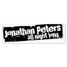 Jonathan Peters All Night Lon Bumper Bumper Sticker