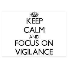Keep Calm by focusing on Vigilance Invitations