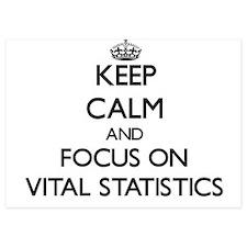Keep Calm by focusing on Vital Statist Invitations