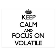 Keep Calm by focusing on Volatile Invitations