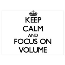 Keep Calm by focusing on Volume Invitations