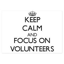 Keep Calm by focusing on Volunteers Invitations