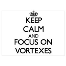 Keep Calm by focusing on Vortexes Invitations
