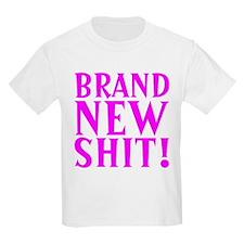 Funny Brand New Shit! T-Shirt