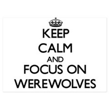 Keep Calm by focusing on Werewolves Invitations