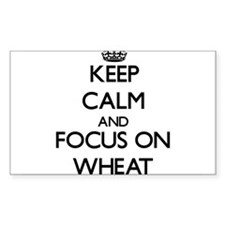 Keep Calm by focusing on Wheat Decal