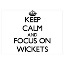 Keep Calm by focusing on Wickets Invitations