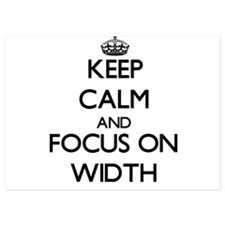 Keep Calm by focusing on Width Invitations