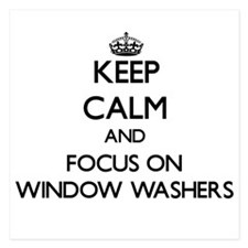 Keep Calm by focusing on Window Washer Invitations