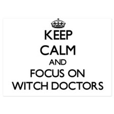 Keep Calm by focusing on Witch Doctors Invitations