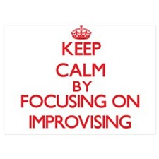 Keep Calm by focusing on Improvising Invitations