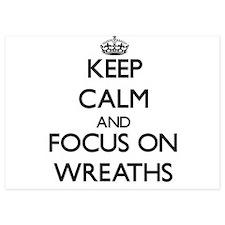 Keep Calm by focusing on Wreaths Invitations