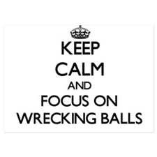 Keep Calm by focusing on Wrecking Ball Invitations