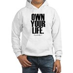 Own Your Life Hooded Sweatshirt