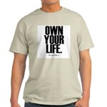 Own Your Life Light T-Shirt