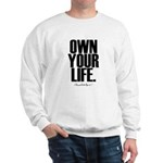 Own Your Life Sweatshirt
