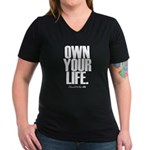 Own Your Life Women's V-Neck Dark T-Shirt