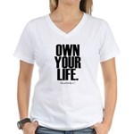 Own Your Life Women's V-Neck T-Shirt