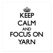 Keep Calm by focusing on Yarn Invitations
