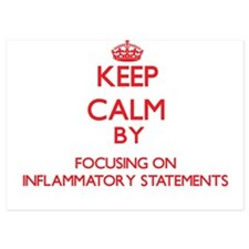 Keep Calm by focusing on Inflammatory Invitations