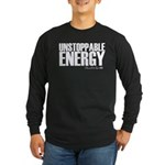 Unstoppable Energy Long Sleeve Dark T-Shirt