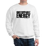 Unstoppable Energy Sweatshirt