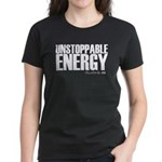 Unstoppable Energy Women's Dark T-Shirt