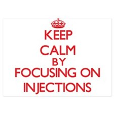 Keep Calm by focusing on Injections Invitations