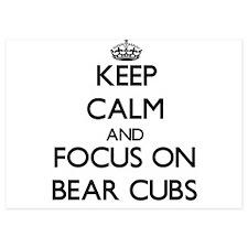 Keep Calm by focusing on Bear Cubs Invitations