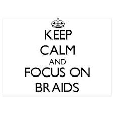 Keep Calm by focusing on Braids Invitations