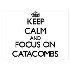 Keep Calm by focusing on Catacombs Invitations