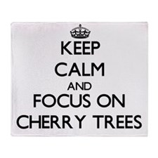 Keep Calm by focusing on Cherry Tree Throw Blanket
