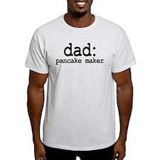dad: pancake maker T-Shirt