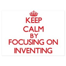 Keep Calm by focusing on Inventing Invitations