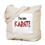 I'm Into Karate Tote Bag