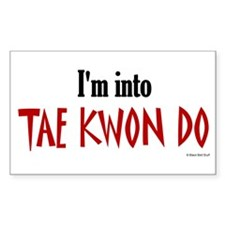 I'm Into Tae Kwon Do Rectangle Decal