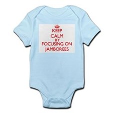 Keep Calm by focusing on Jamborees Body Suit