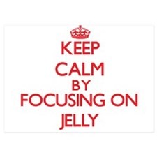 Keep Calm by focusing on Jelly Invitations