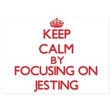 Keep Calm by focusing on Jesting Invitations