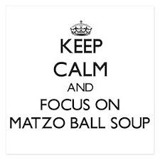Keep Calm by focusing on Matzo Ball So Invitations