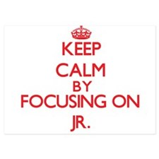 Keep Calm by focusing on Jr. Invitations