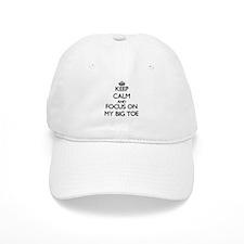 Keep Calm by focusing on My Big Toe Baseball Cap