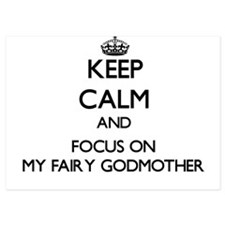 Keep Calm by focusing on My Fairy Godm Invitations