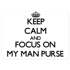 Keep Calm by focusing on My Man Purse Invitations