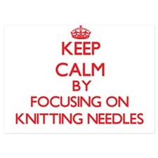 Keep Calm by focusing on Knitting Need Invitations