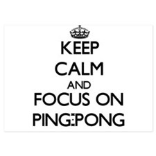 Keep Calm by focusing on Ping-Pong Invitations